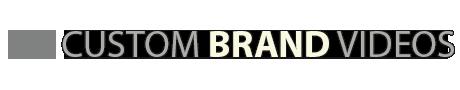 Custom Brand Videos